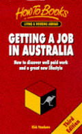 Getting A Job In Australia How To 3rd Edition