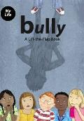 Bully: a Lift-the-flap Book With 'bully' Diary