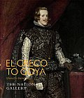 El Greco to Goya: Spanish Painting (National Gallery of London) Cover