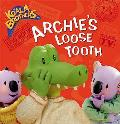 Archie's Loose Tooth