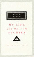 My Life & Other Stories