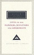 Lives Of The Painters Sculptors & Archit