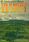 110 Ireland's Best Tin Whistle Tunes - Volume 1: With Guitar Chords
