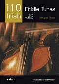110 Irish Fiddle Tunes, Volume 2: With Guitar Chords