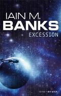 Excession Uk by Iain M Banks