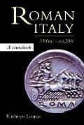 Roman Italy, 338 BC - Ad 200: A Sourcebook