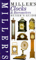 Miller's Clocks & Barometers: Buyers Guide