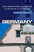 Germany - Culture Smart!: A Quick Guide to Customs and Etiquette (Culture Smart! A Quick Guide to Customs & Etiquette) Cover