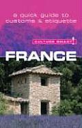 Culture Smart France A Quick Guide to Customs & Etiquette
