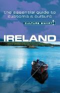 Ireland - Culture Smart!: A Quick Guide to Customs and Etiquette (Culture Smart! A Quick Guide to Customs & Etiquette)