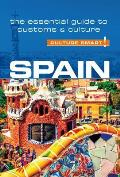 Spain - Culture Smart!: A Quick Guide to Customs and Etiquette (Culture Smart! A Quick Guide to Customs & Etiquette)