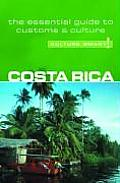 Culture Smart Costa Rica A Quick Guide to Customs & Etiquette