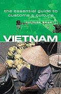 Culture Smart Vietnam A Quick Guide to Customs & Etiquette