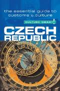Czech Republic - Culture Smart!: A Quick Guide to Customs and Etiquette (Culture Smart! A Quick Guide to Customs & Etiquette)
