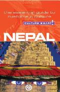Culture Smart!: Nepal: The Essential Guide to Customs & Culture (Culture Smart! A Quick Guide to Customs & Etiquette)