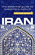 Culture Smart! Iran: A Quick Guide to Customs and Culture