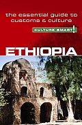 Culture Smart! Ethiopia: The Essential Guide to Customs & Culture
