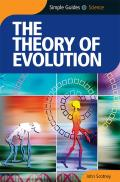 The Theory of Evolution (Simple Guides)