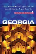 Culture Smart!: Georgia: The Essential Guide to Customs & Culture