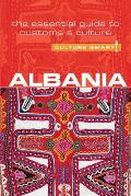 Albania - Culture Smart!: The Essential Guide to Customs & Culture (Culture Smart! The Essential Guide to Customs & Culture) Cover