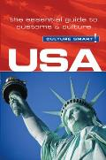 USA Culture Smart The Essential Guide to Customs & Culture