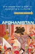 Afghanistan - Culture Smart!: The Essential Guide to Customs & Culture (Culture Smart! The Essential Guide to Customs & Culture) Cover