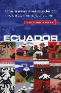 Ecuador - Culture Smart!: The...