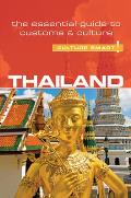 Thailand - Culture Smart!: The Essential Guide to Customs & Culture (Culture Smart! The Essential Guide to Customs & Culture)