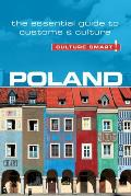 Poland - Culture Smart!: The Essential Guide to Customs & Culture (Culture Smart! The Essential Guide to Customs & Culture)