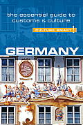 Germany - Culture Smart!: The Essential Guide to Customs & Culture (Culture Smart! The Essential Guide to Customs & Culture)