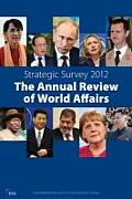 Strategic Survey: The Annual Review of World Affairs
