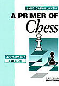 Primer Of Chess Algebraic Edition