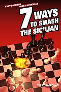 Seven Ways To Smash The Sicilian