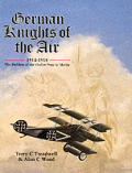 German Knights of the Air: Holders of the Ordre Pour Le Merite