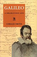 Galileo: A Dramatised Life of Galileo