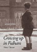 Growing Up in Fulham
