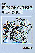 The Motor Cyclist's Workshop