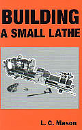 Building a Small Lathe