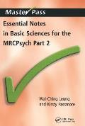 Essential Notes in Basic Sciences for the Mrcpsych: Pt. 2