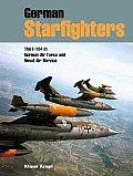 German Starfighters: The F-104 in German Air Force and Naval Air Service (German)