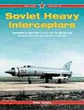 Soviet Heavy Interceptors (Red Star Vol. 19)