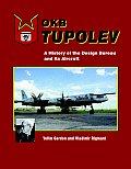 OKB Tupolev A History of the Design Bureau & Its Aircraft