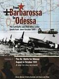 From Barbarossa to Odessa Volume 2 The Air Battle for Odessa August to October 1941 A Day By Day Account The Luftwaffe & Axis Allies Strike South East June October 1941