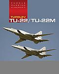 Famous Russian Aircraft: Tupolev Tu-22/Tu-22M