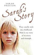 Sarah's Story: They cruelly stole my childhood. Here is my story of recovery and triumph