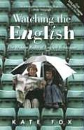 Watching the English (08 Edition)