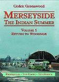 Merseyside: the Indian Summer