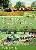 Blakesley Miniature Railway: and the Bartholomew Family