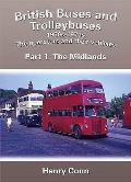British Buses and Trolleybuses 1950S-1970S: the Operators and Their Vehicles