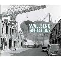 Wallsend Reflections